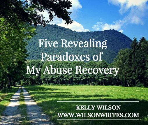 Five Revealing Paradoxes of My Abuse Recovery