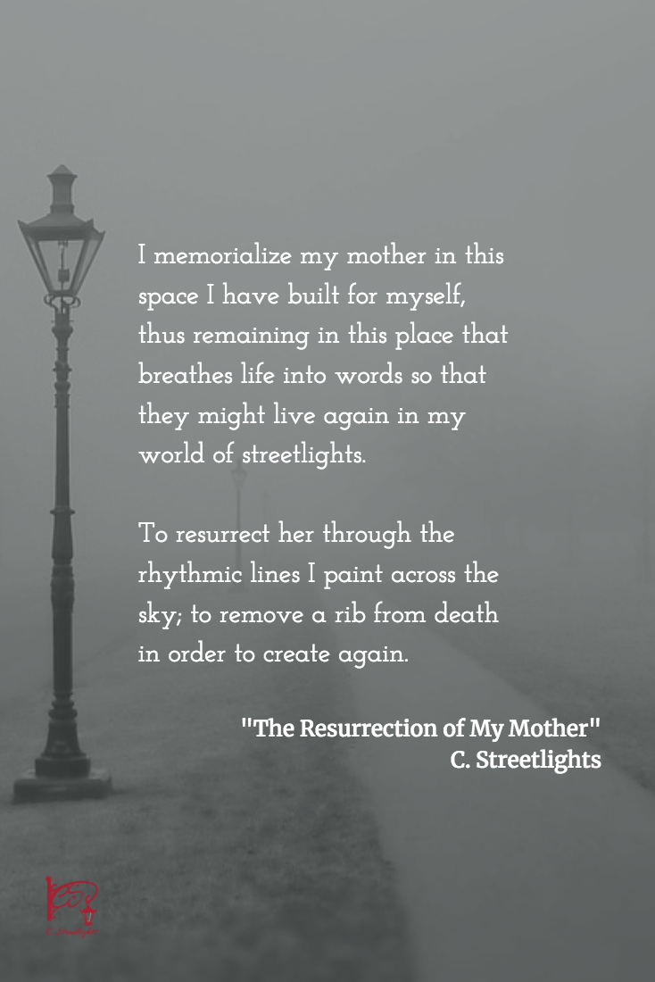 Resurrection of My #Mother by #CStreetlights via @CStreetlights