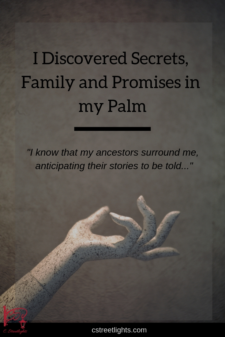 I Discovered Secrets, Family, and Promises in My Palm